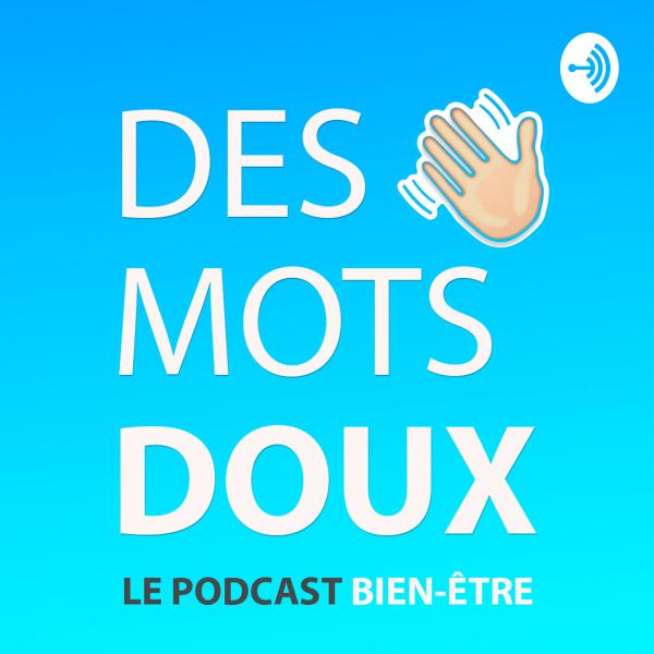 DES MOTS DOUX podcast