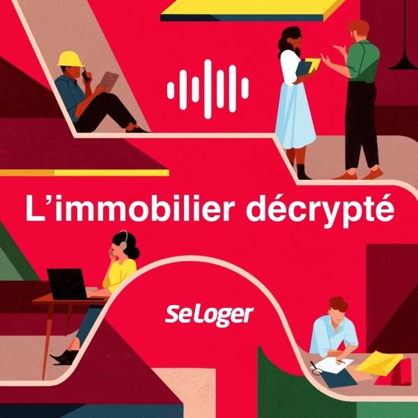 L'immobilier décrypté par SeLoger