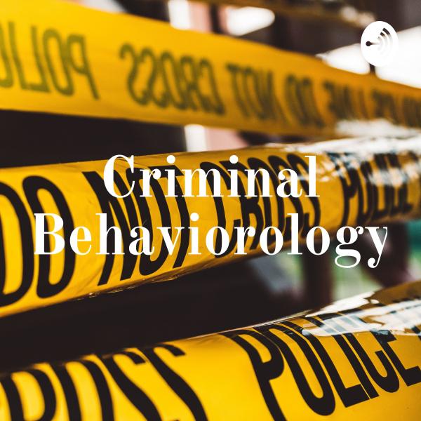 Criminal Behaviorology