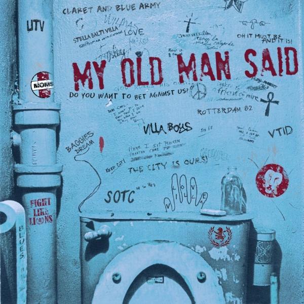 My Old Man Said - An Aston Villa Podcast