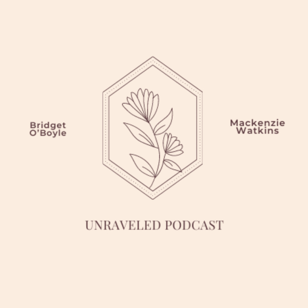 The Unraveled Podcast
