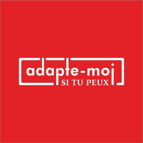 Adapte-Moi Si Tu Peux