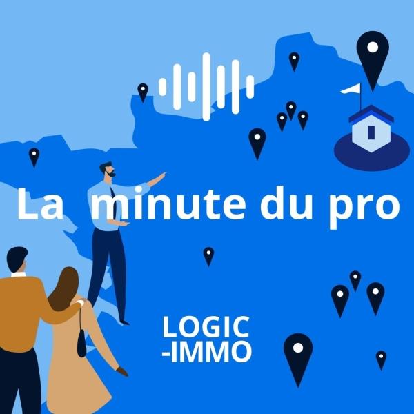 La minute du pro par Logic Immo