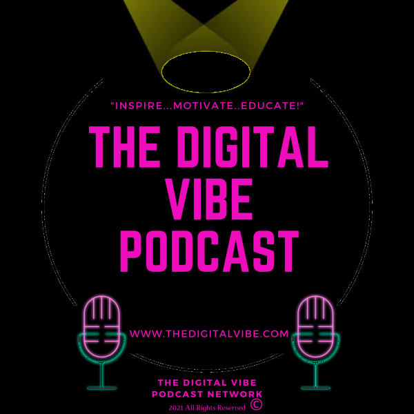 The Wealth Building Series on The Digital Vibe Podcast