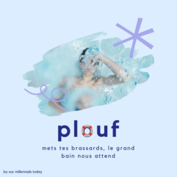 Plouf 🏊♀️