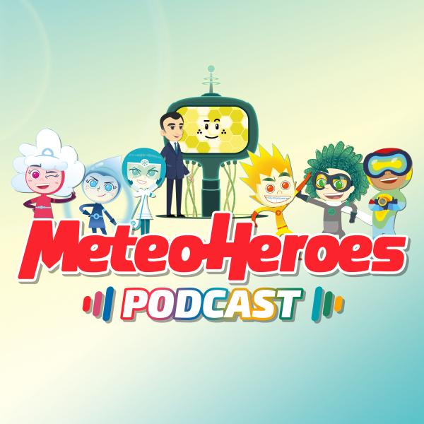 MeteoHeroes Podcast