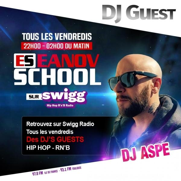 DJ Aspé mix hip hop Rn'b Emission Eanov school sur swigg et blackbox radio