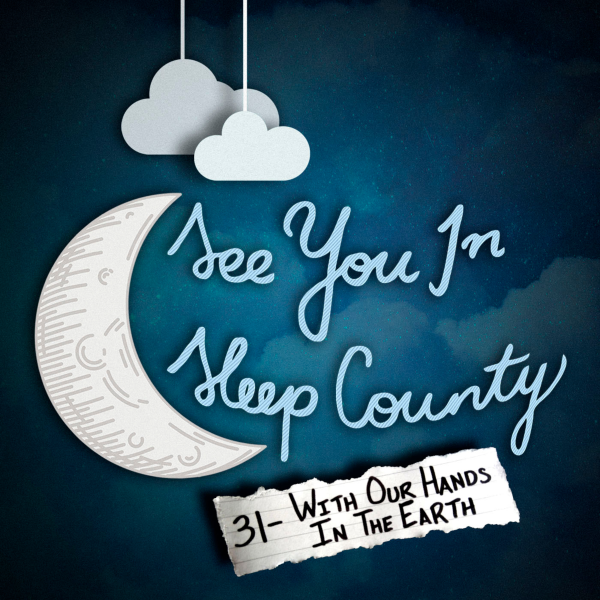 See You In Sleep County