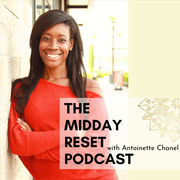 The Midday Reset Podcast