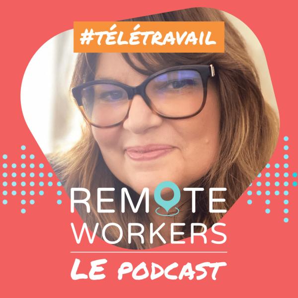 Remote Workers - Le Podcast dédié au télétravail