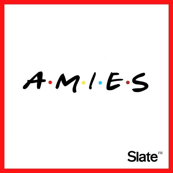 AMIES, à la découverte de Friends