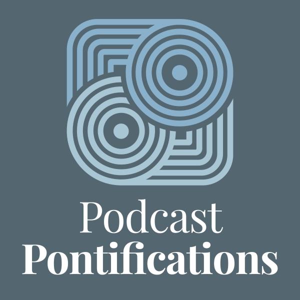 Podcast Pontifications
