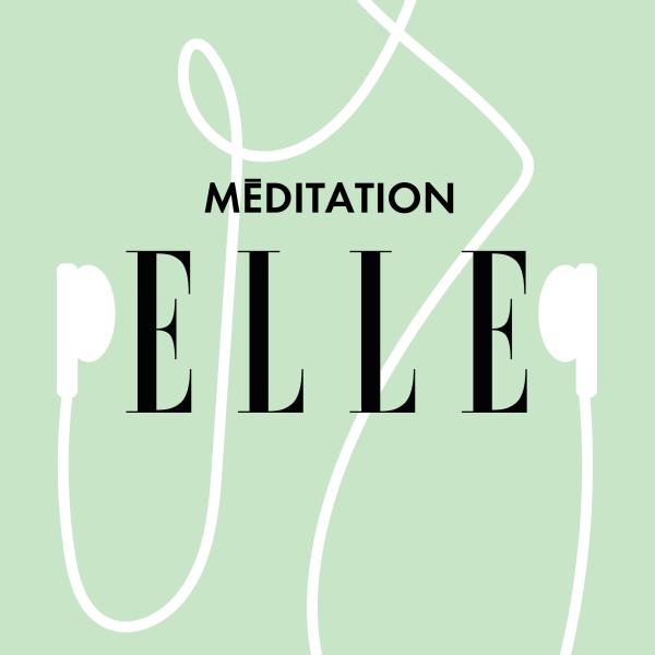 ELLE Méditation