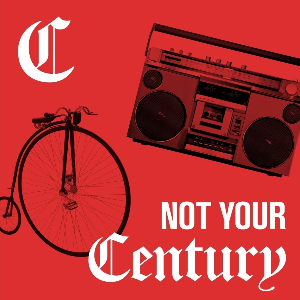 Not Your Century