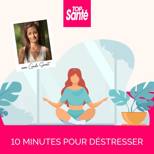 10 minutes pour déstresser