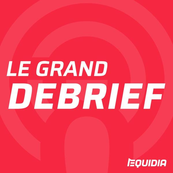 LE GRAND DEBRIEF