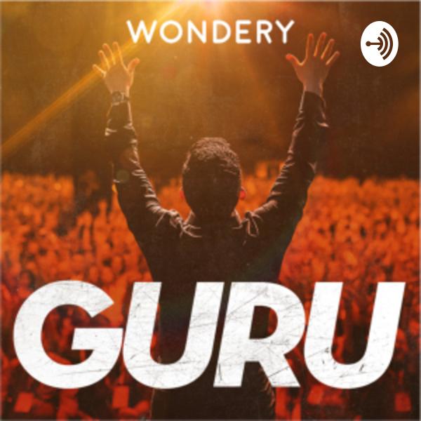Guru: The Dark Side of Enlightenment – Wondery