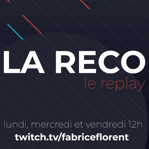 FabFlo & Co sur Twitch, le replay