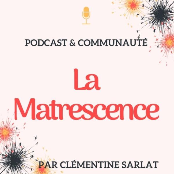 La Matrescence