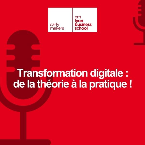 Transformation digitale : de la théorie à la pratique !