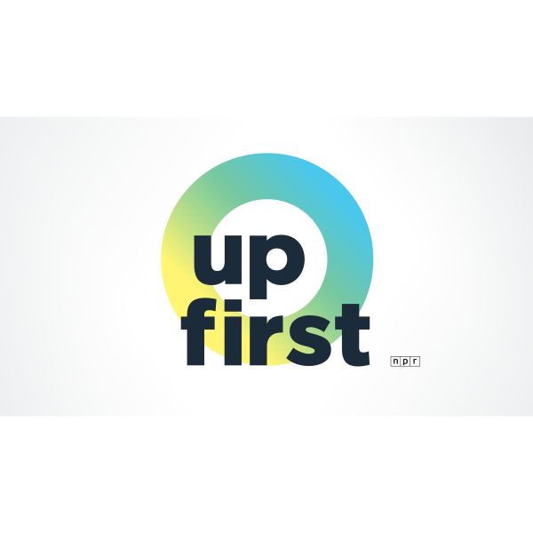 Up First