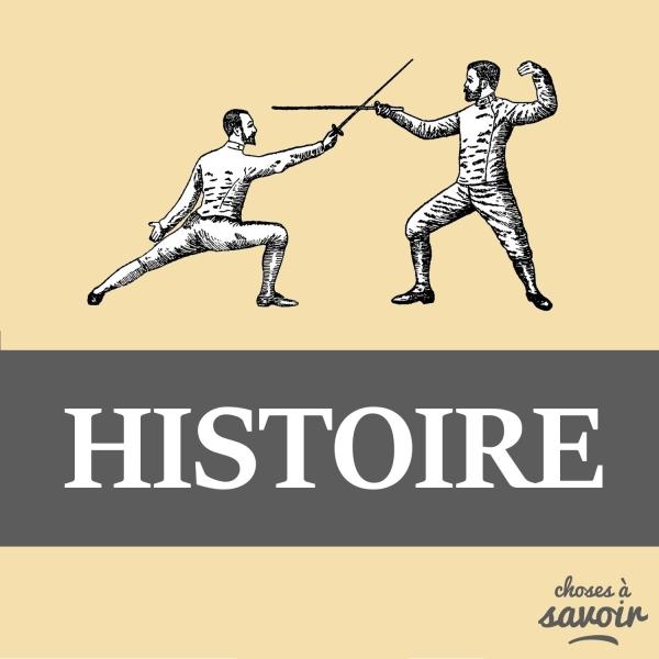 Choses à Savoir HISTOIRE