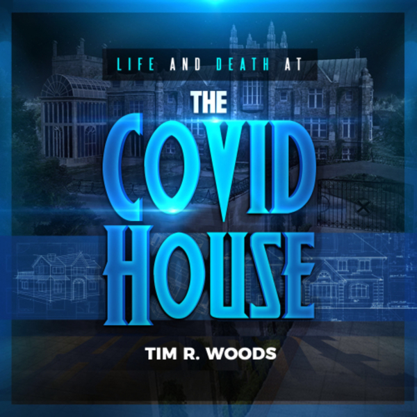The Covid House