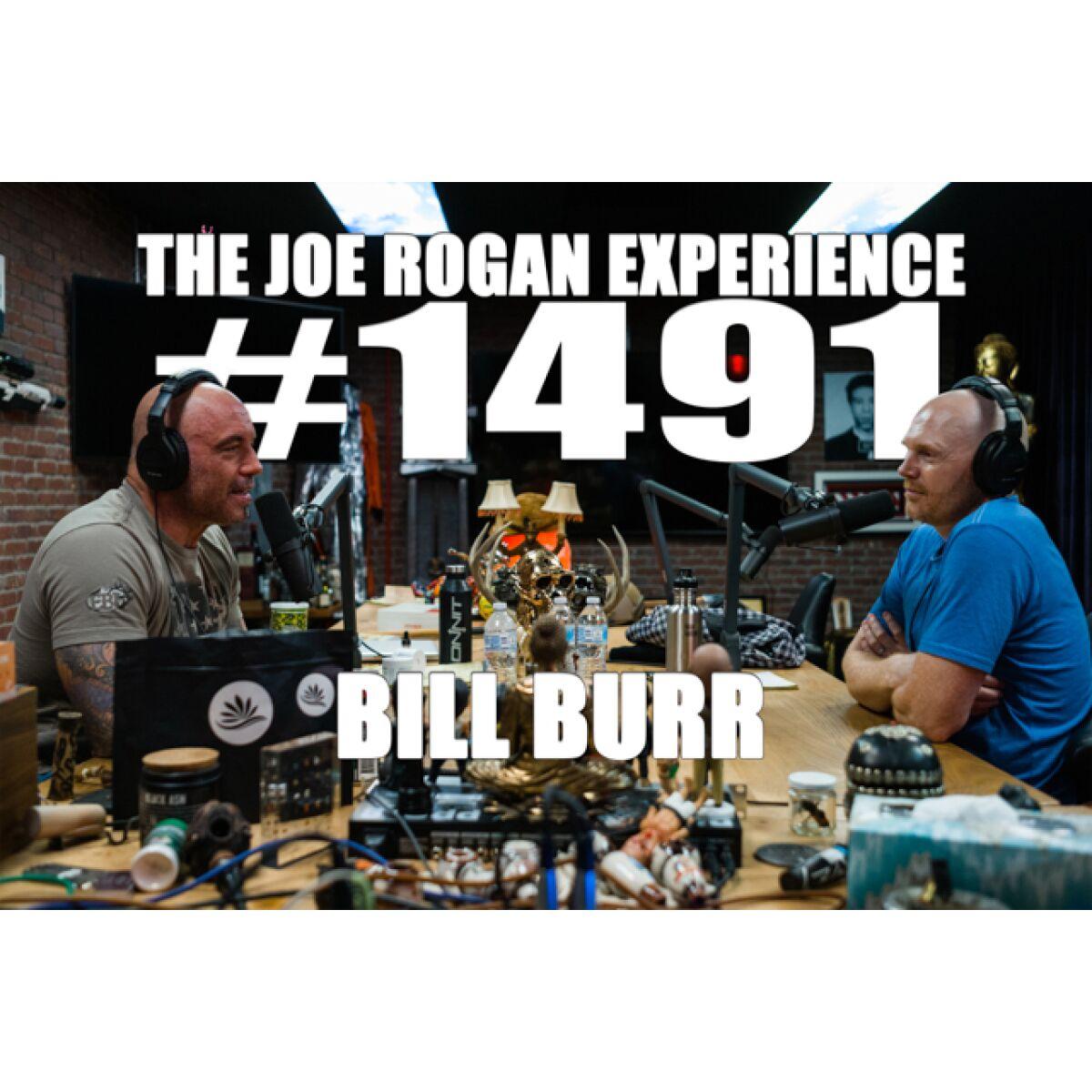 ️ #1491 - Bill Burr - The Joe Rogan Experience - Podcast